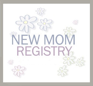 New Moms Registry