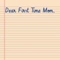 Letter to a first time mom