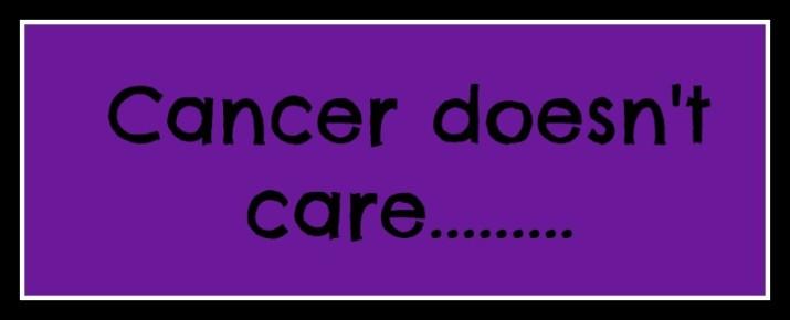cancerdoesntcare