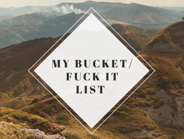 Bucketlist Fuckit list MySoCalledMommyLife